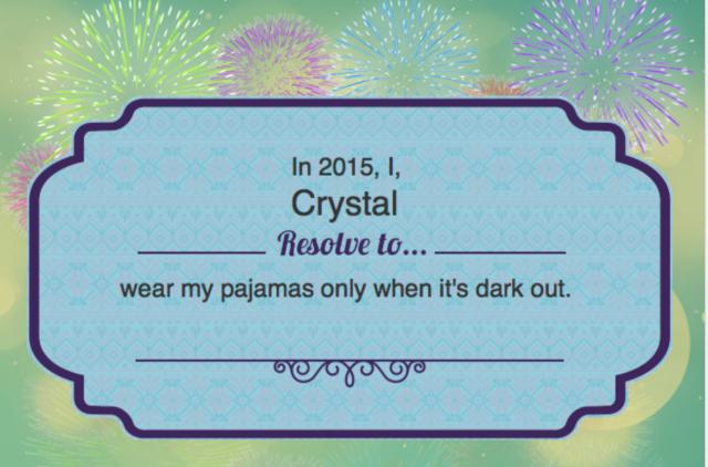 wear PJs when dark