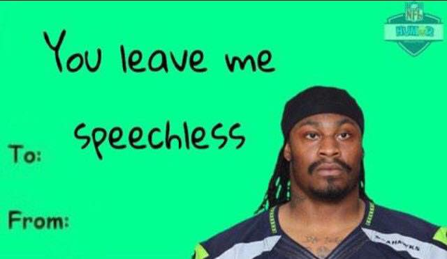 Marshawn Lynch Valentine